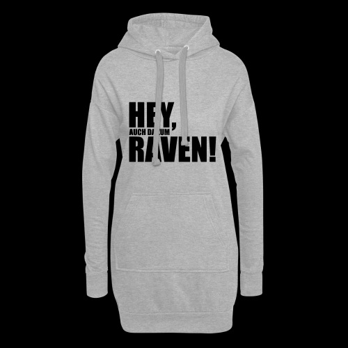 Sprüche T-Shirts – Hey, raven | Sprücheshirts - Hoodie-Kleid