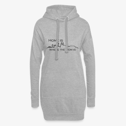 Home is whre The Dom is - Hoodie-Kleid