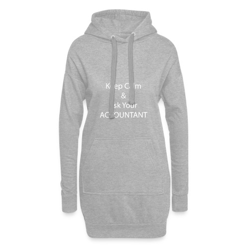 Keep Calm and Ask your Accountant - Hoodie-Kleid