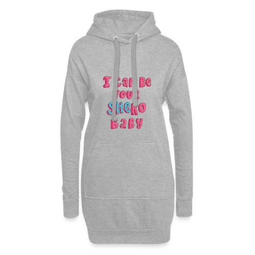 I can be your SHERO, Baby <3 - Hoodie-Kleid