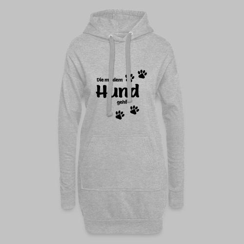 DIE MIT DEM HUND GEHT - in Deiner Farbe - Hoodie-Kleid