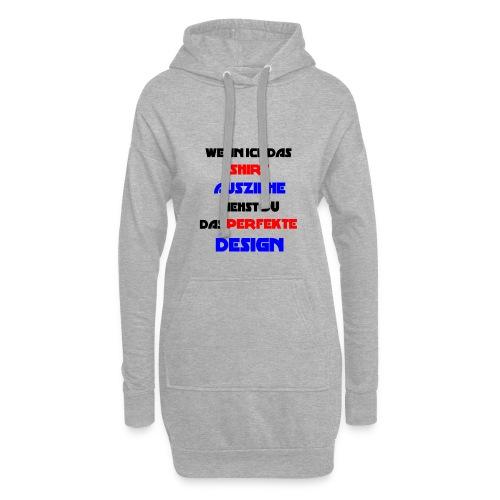 Ich bin das Design - Hoodie-Kleid