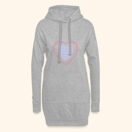 I Love You Forever Always - Hoodie Dress