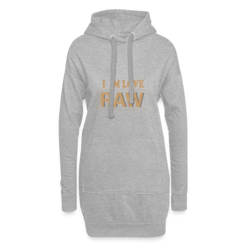 I im Love RAW - Hoodie-Kleid