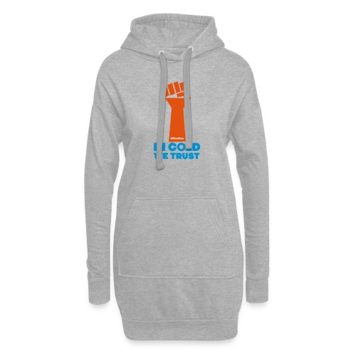 In Cold We Trust - Hoodie Dress