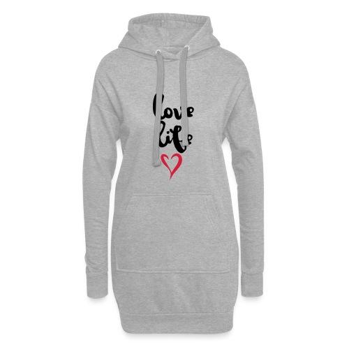 Love Life - Hoodie-Kleid