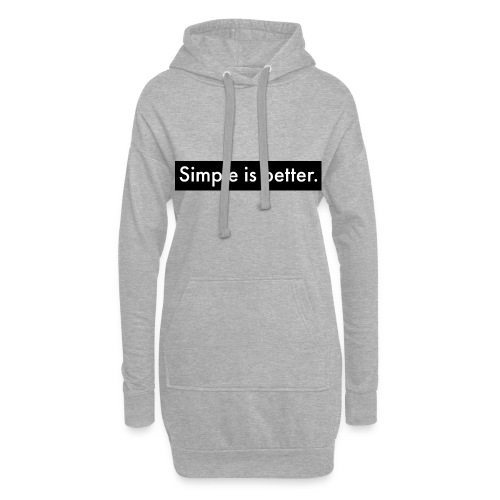Simple Is Better - Hoodie Dress