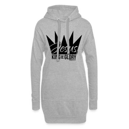 JESUS KING OF GLORY // Psalm 24:10 (BLACK) - Hoodie Dress