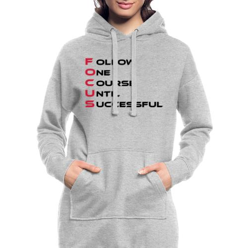 Follow one course until Successful - Hoodie-Kleid