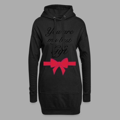 you are my best gift - Hoodie Dress