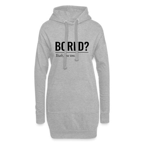 Bored - Hoodie-Kleid