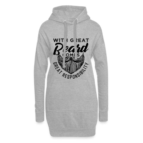 With Great Beard Comes Great Responsibility Gift - Hoodie-Kleid