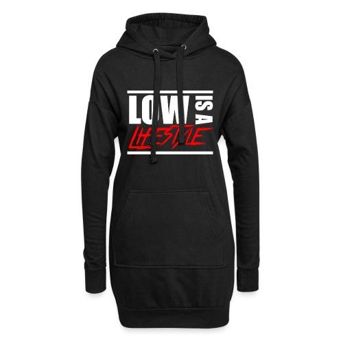 Low is a Lifestyle - Hoodie-Kleid