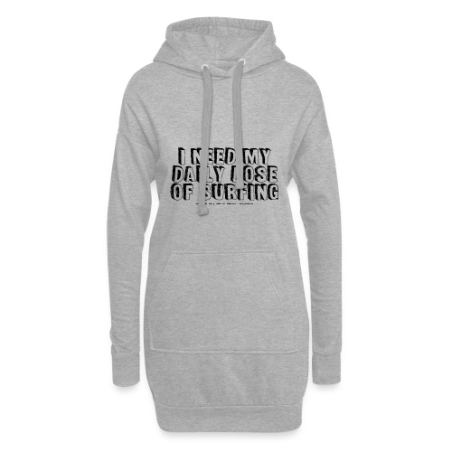 I NEED MY DAILY DOSE OF SURFING (Comic, black) - Hoodie-Kleid