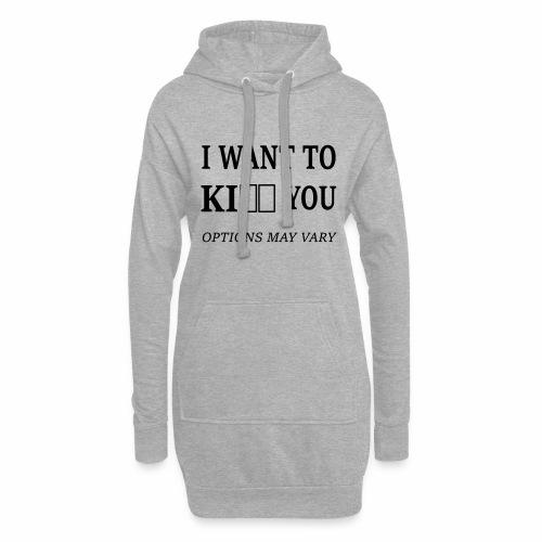 I want too ki.. you - Hoodie-Kleid