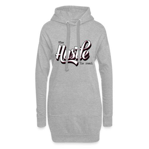 The Hustle is real - Hoodie Dress