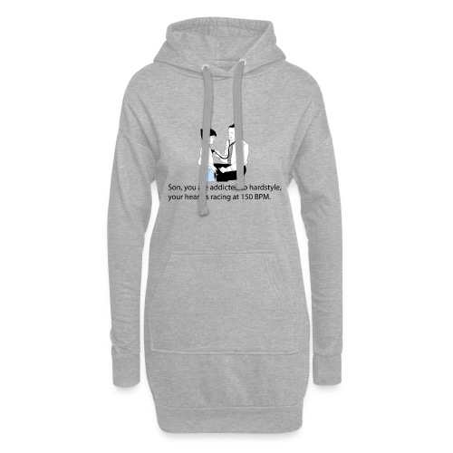 Son, you are addicted to hardstyle Hoody Women - Hoodiejurk