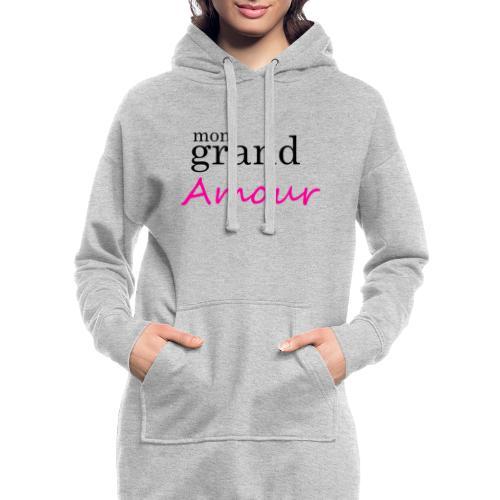 Mon grand amour - Sweat-shirt à capuche long Femme