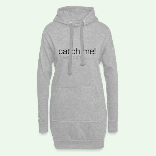 catch me - Hoodie-Kleid