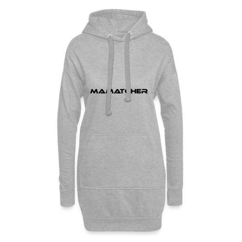 MaMatcher - Hoodie-Kleid