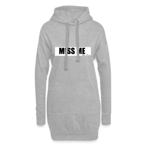 MISS ME - Hoodie Dress