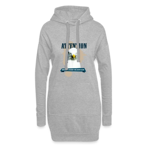 ATTENTION - don't feed seagulls - Hoodie-Kleid