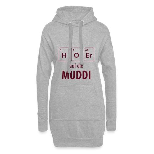 Hör auf die Muddi - Hoodie-Kleid