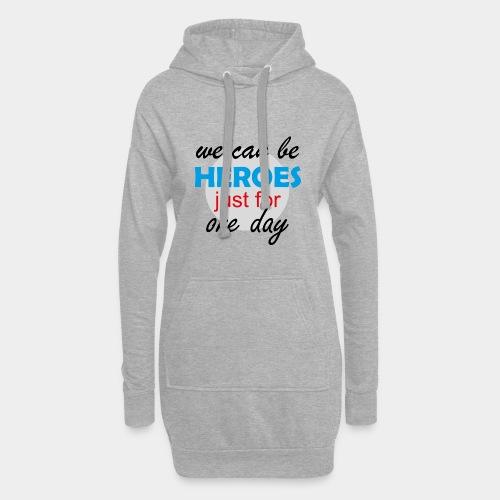 GHB Jeder kann für 1 Tag ein Held sein 190320181 - Hoodie-Kleid