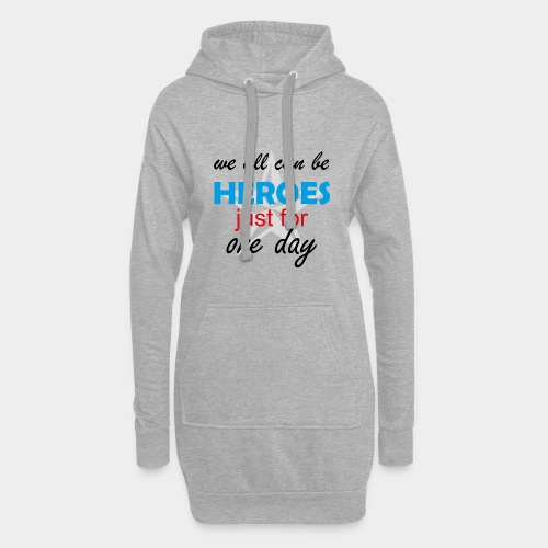 GHB Jeder kann für 1 Tag ein Held sein 190320182 - Hoodie-Kleid
