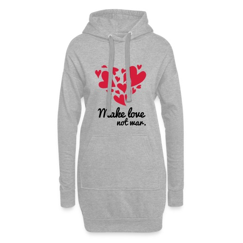 Make Love Not War T-Shirt - Hoodie Dress