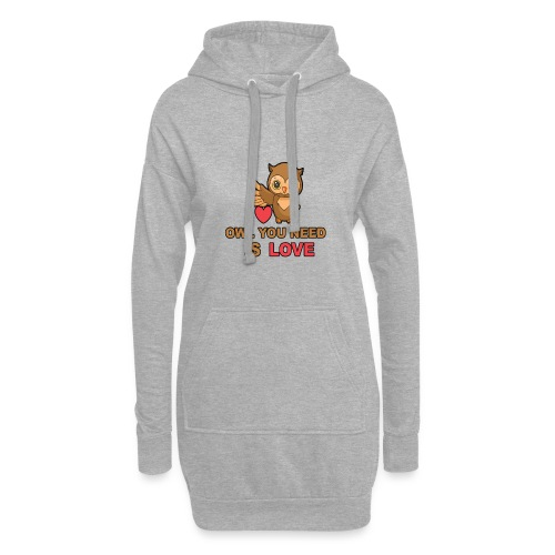 Owl You Need Is Love - Hoodie-Kleid