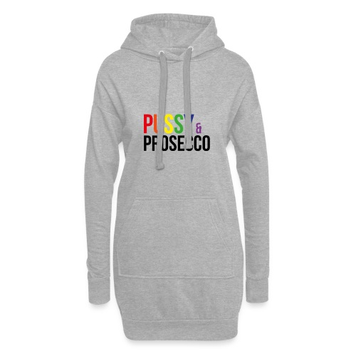 Pussy & Prosecco Rainbow Gay Lesbian Pride - Hoodie Dress