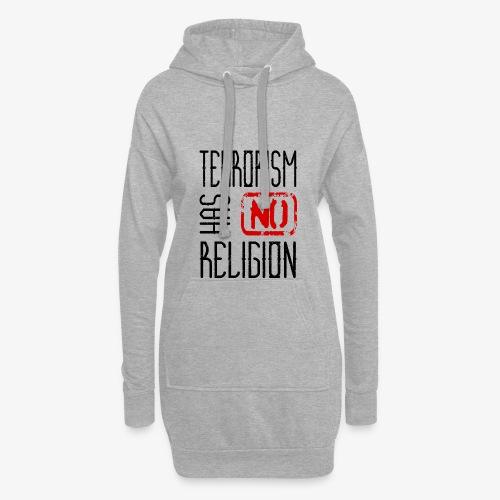 Terrorism has no religion - Hoodie-Kleid