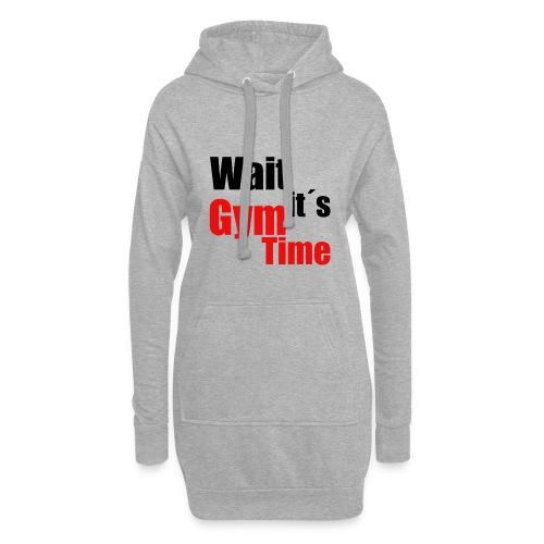 wait its gym time - Hoodie-Kleid