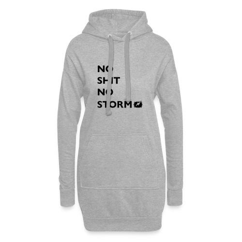 NO SHIT NO STORM! - Hoodie-Kleid