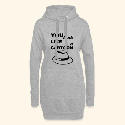 Cartoon Spruch Zitat lustig Geschenk - Hoodie Dress