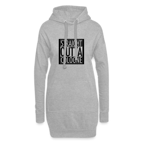 Straight Outta Cologne - Hoodie-Kleid