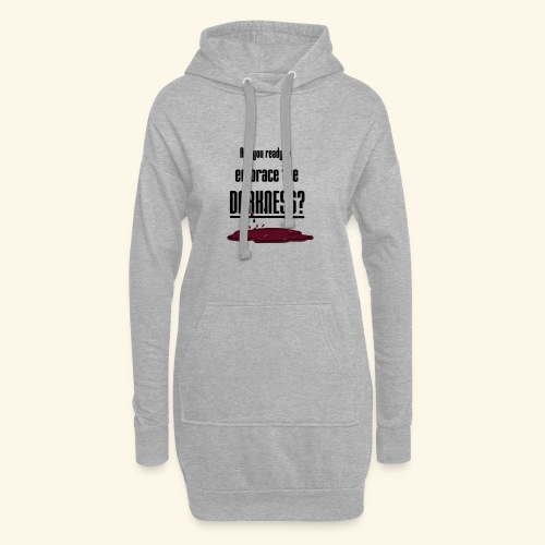 Embrace the Darkness - Hoodie Dress
