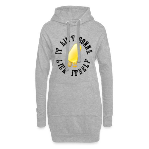 It ain't gonna lick itself. Funny design! Great as - Hoodiejurk