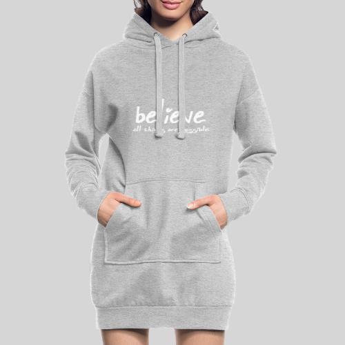 Believe all tings are possible Handwriting - Hoodie-Kleid
