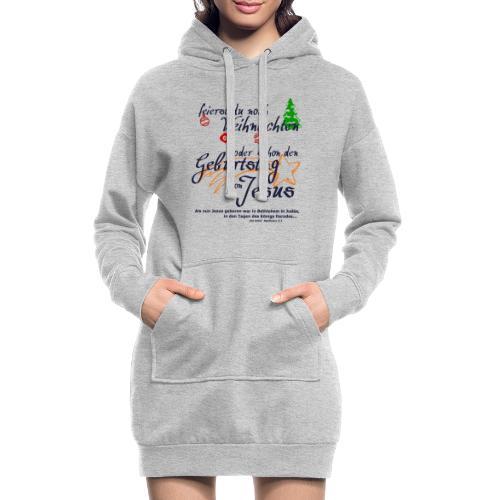 Geburtstag von Jesus - Hoodie-Kleid