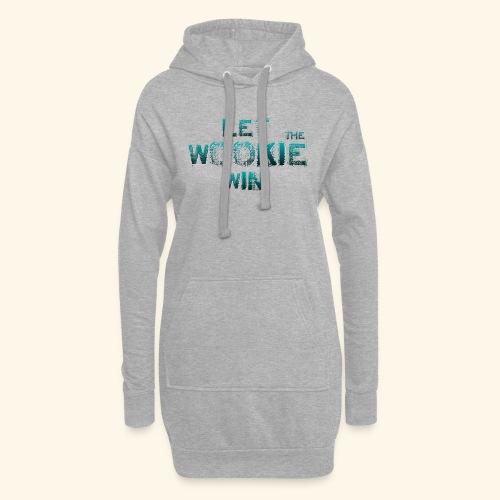 Let The Wookie Win, design 2. - Hoodie-kjole