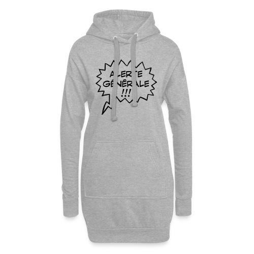 Alerte générale ! - Sweat-shirt à capuche long Femme