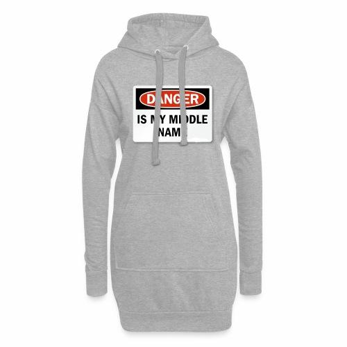 Danger is my middle name - Hoodie Dress