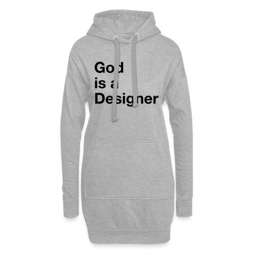 God Is A Designer - Hoodie-Kleid