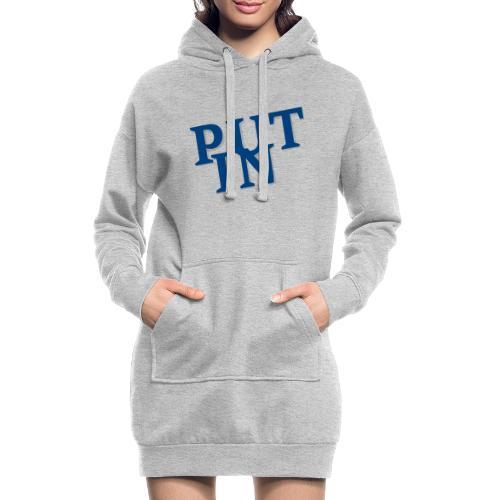 put in - Hoodie-Kleid