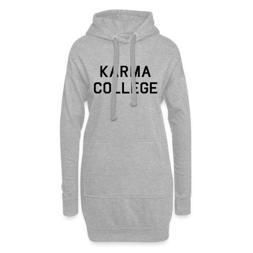 Karma College Karma Fucks Back What goes - Hoodie-Kleid