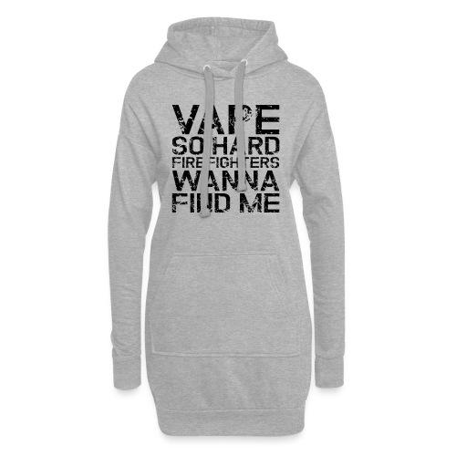 Vape so hard - Hoodie Dress