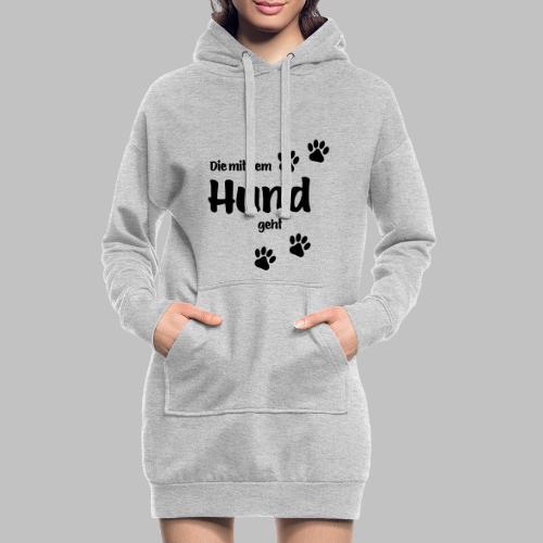 DIE MIT DEM HUND GEHT - Hoodie-Kleid