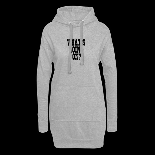 What's Going On? The Snuts - Hoodie Dress